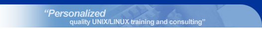 Personalized quality UNIX/LINUX training and consulting
